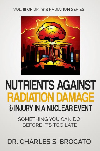 Nutrients Against Radiation Dajmage & Injury In A Nuclear Event