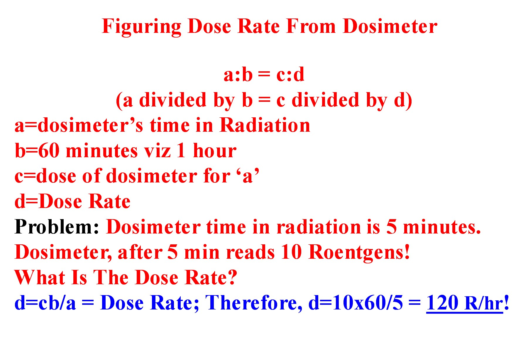 Using Your Dosimeter To Find The Dose Rate!