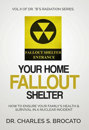 New Book By Dr. B: Your Home Fallout Shelter!